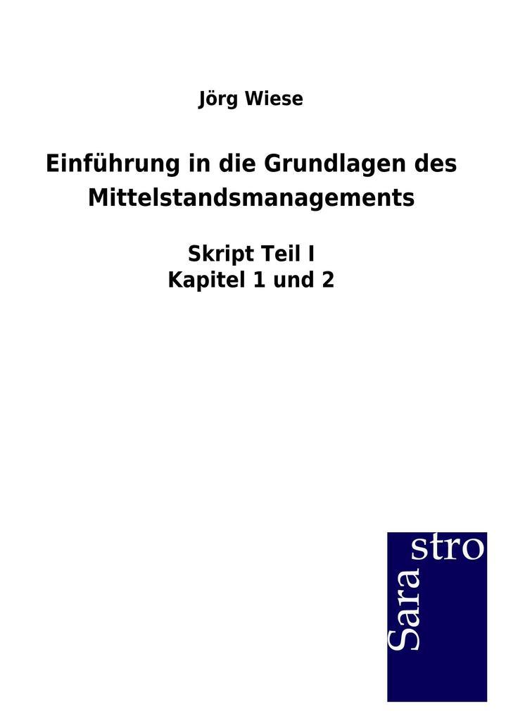 Einführung in die Grundlagen des Mittelstandsmanagements