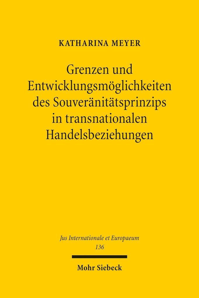 Grenzen und Entwicklungsmöglichkeiten des Souveränitätsprinzips in transnationalen Handelsbeziehungen als eBook pdf
