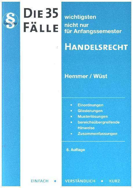 Die 35 wichtigsten Fälle Handelsrecht als Buch von Karl-Edmund Hemmer, Achim Wüst