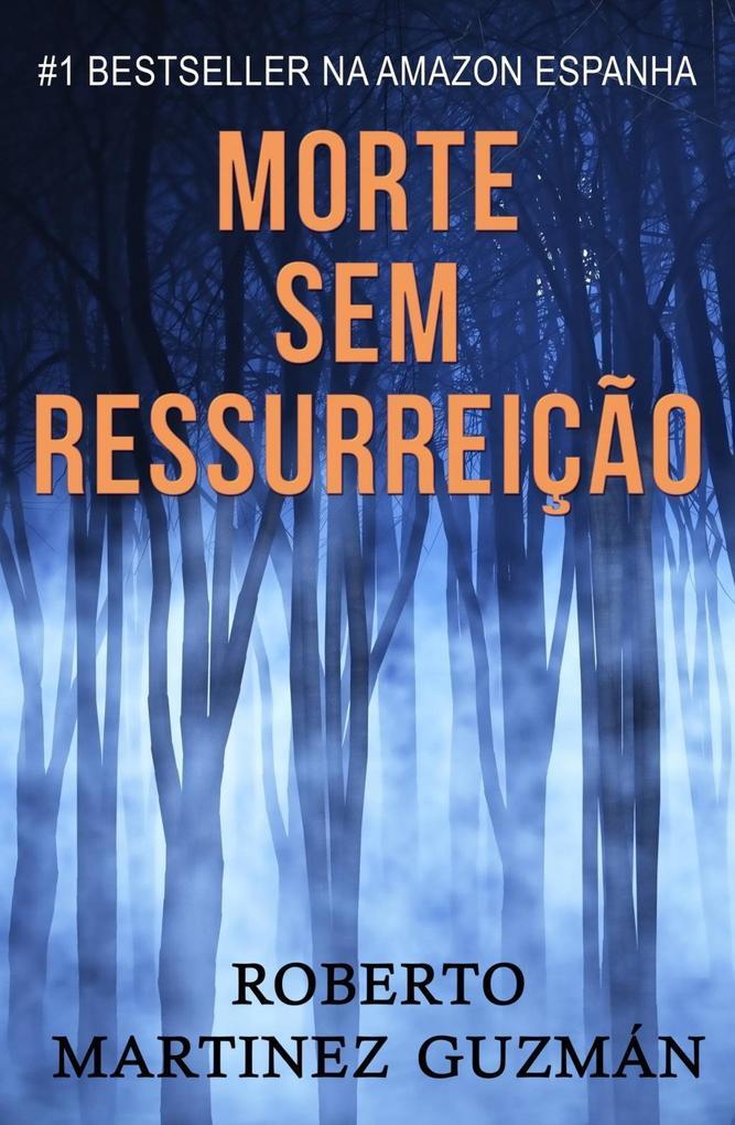 Morte sem ressurreição