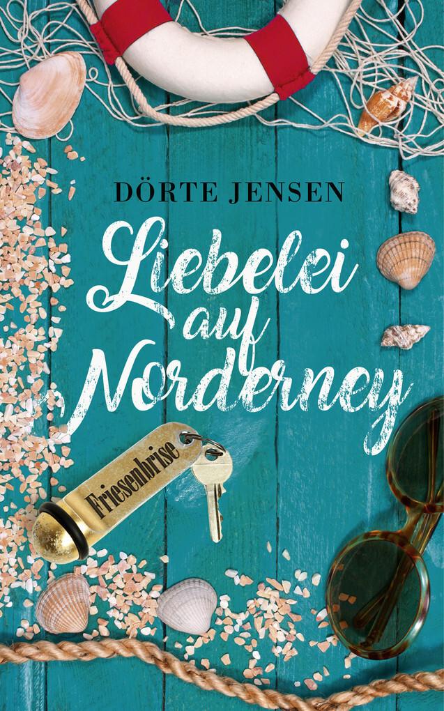 Liebelei auf Norderney als eBook