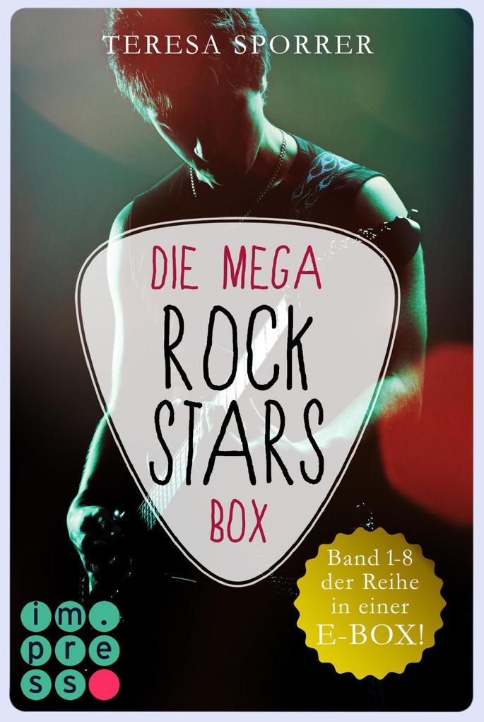 Die MEGA Rockstars-E-Box: Band 1-8 der Bestseller-Reihe (Die Rockstar-Reihe ) als eBook