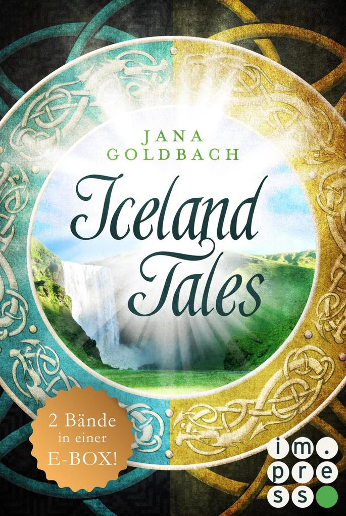 Iceland Tales: Alle Bände der sagenhaften »Iceland Tales« in einer E-Box als eBook