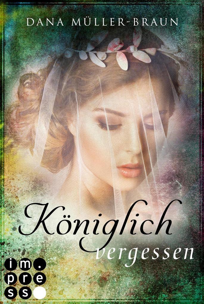 Königlich vergessen (Die Königlich-Reihe 3) als eBook
