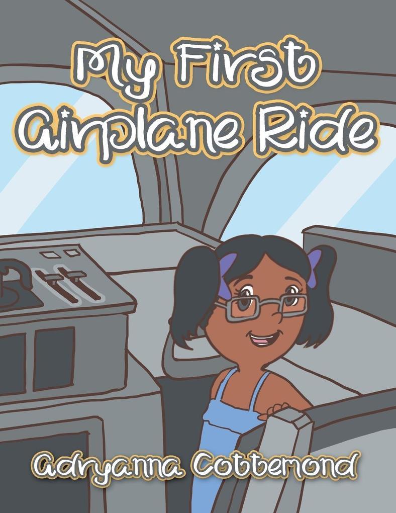 My First Airplane Ride als Taschenbuch von Adry...