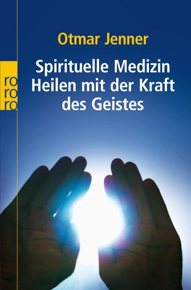 Spirituelle Medizin als Taschenbuch