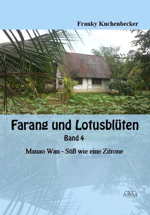 Farang und Lotosblüten - Band 4 als Taschenbuch...