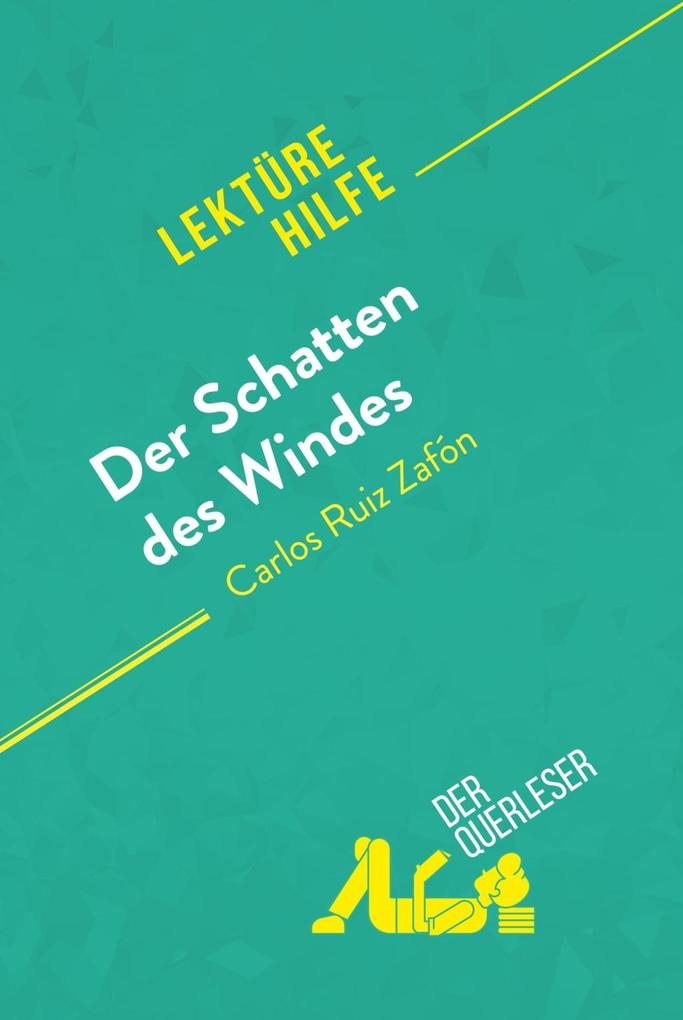 Der Schatten des Windes von Carlos Ruiz Zafón (Lektürehilfe) als eBook