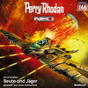 Perry Rhodan Neo 166: Beute und Jäger