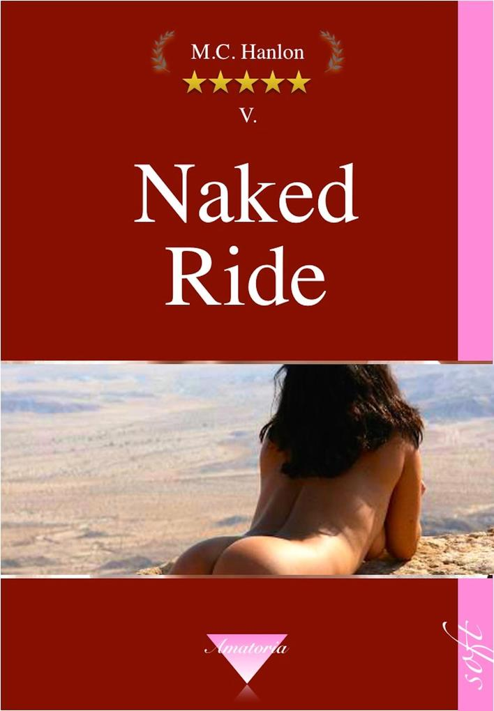Naked Ride - Erotic Short Stories als eBook