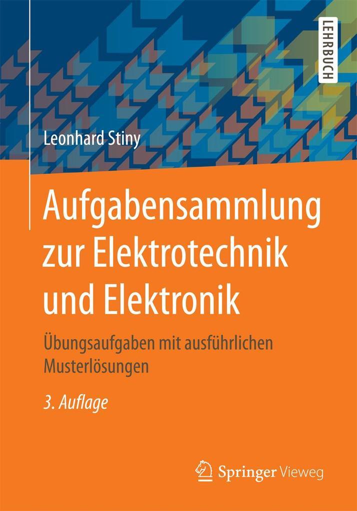 Aufgabensammlung zur Elektrotechnik und Elektronik als eBook