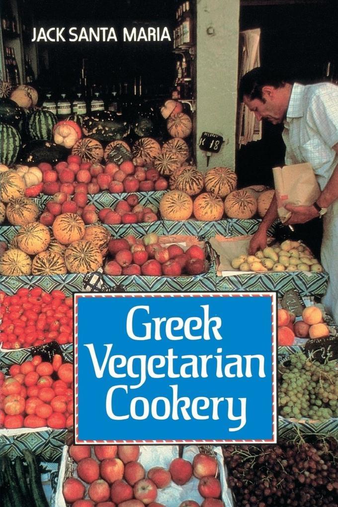 Greek Vegetarian Cookery als Taschenbuch