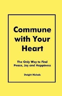 Commune with Your Heart als Taschenbuch