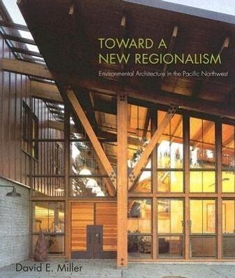 Toward a New Regionalism als Taschenbuch