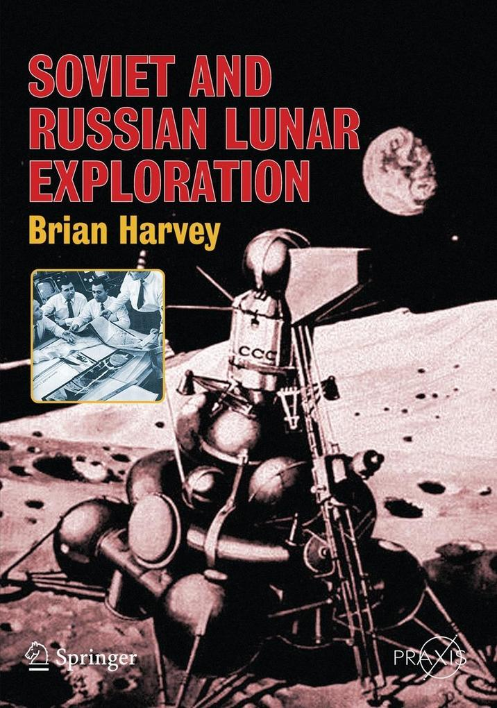 Soviet and Russian Lunar Exploration als Buch (kartoniert)