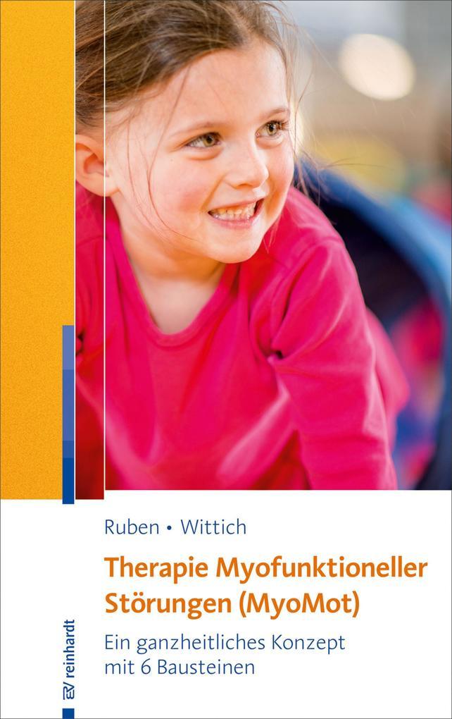 Therapie myofunktioneller Störungen (MyoMot) als eBook