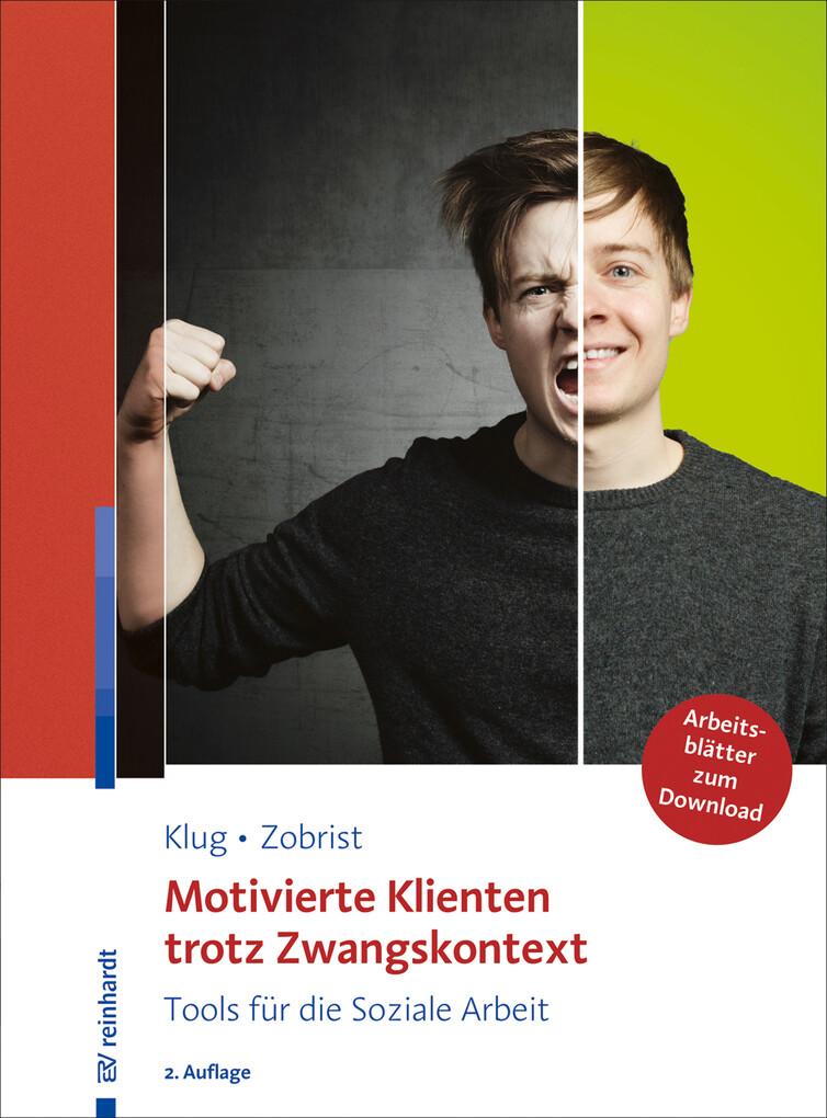 Motivierte Klienten trotz Zwangskontext als eBook