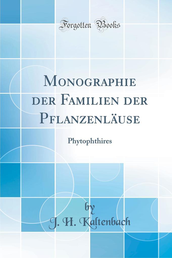 Monographie der Familien der Pflanzenläuse