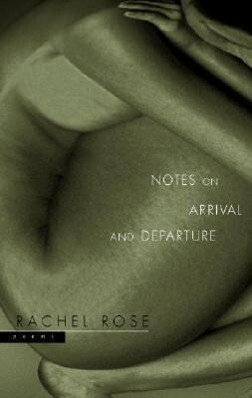 Notes on Arrival and Departure: Poems als Taschenbuch