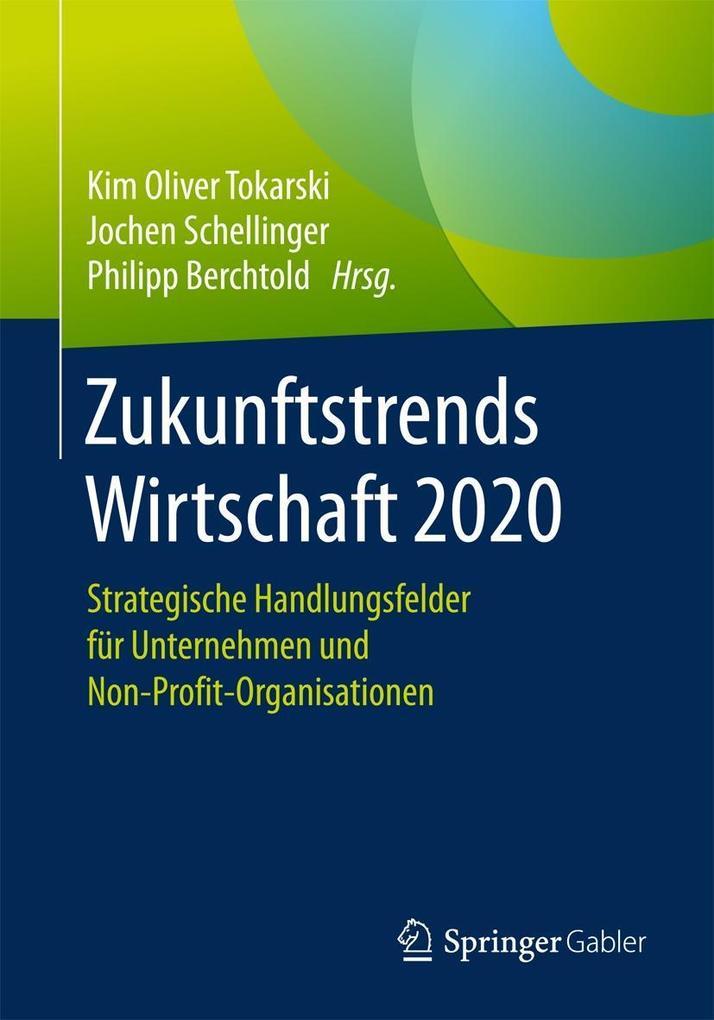 Zukunftstrends Wirtschaft 2020 als eBook von