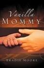 Vanilla Mommy