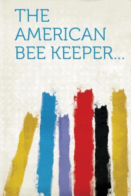 The American Bee Keeper... als Taschenbuch