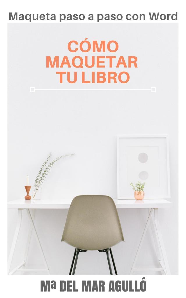 CÓMO MAQUETAR TU LIBRO als eBook epub