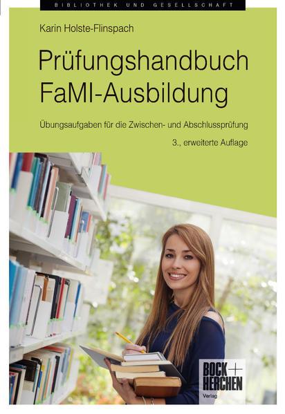 Prüfungshandbuch FaMI-Ausbildung als Buch von Karin Holste-Flinspach
