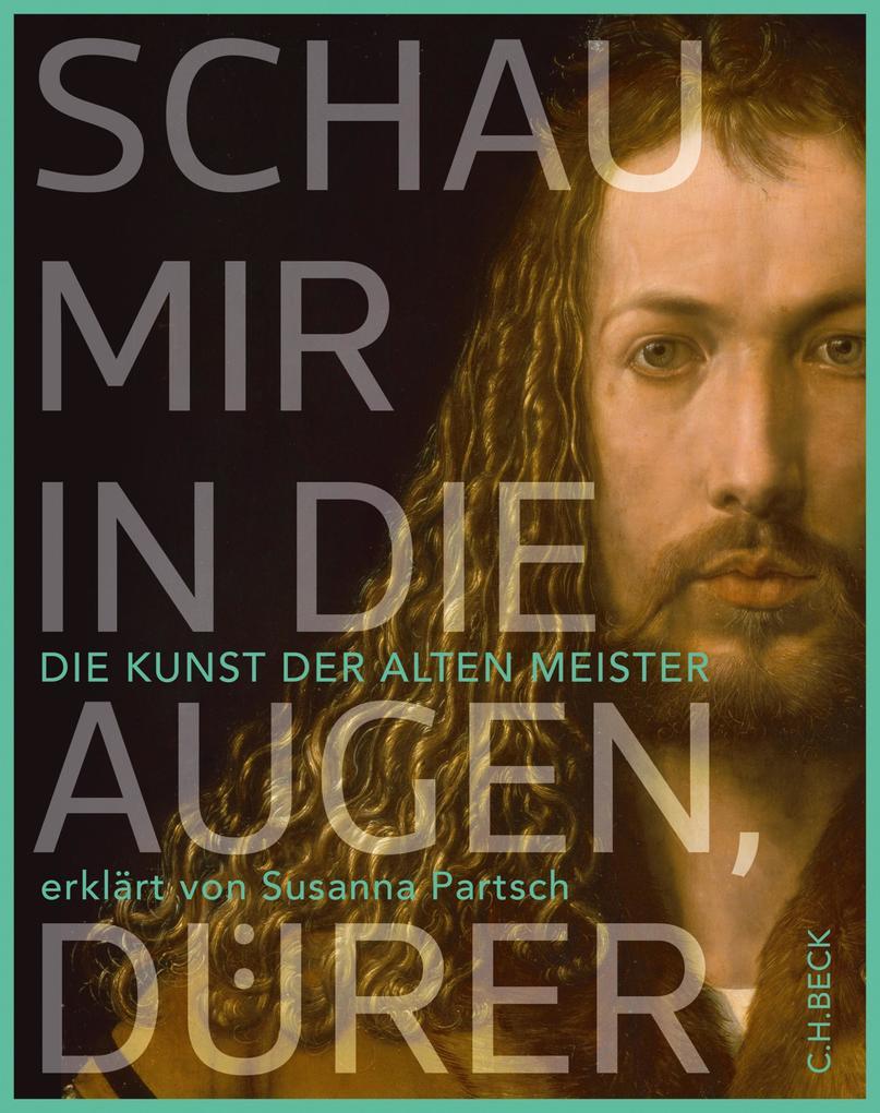 Schau mir in die Augen, Dürer! als eBook pdf