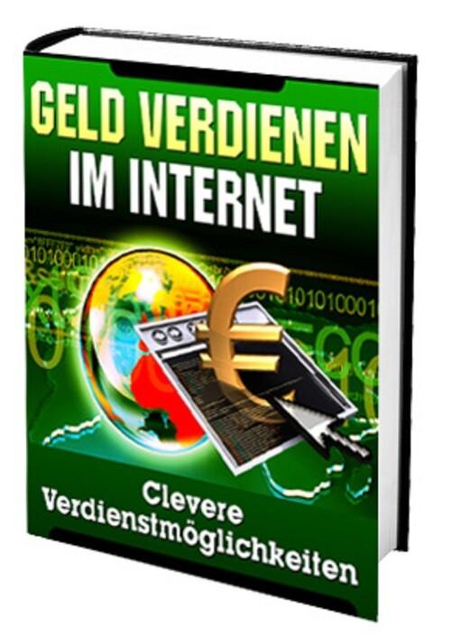 Geld Verdienen im Internet...Clevere Möglichkei...