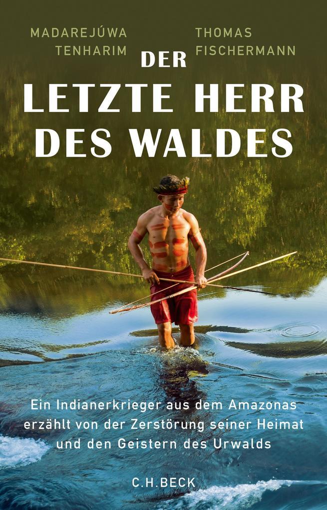 Der letzte Herr des Waldes als eBook