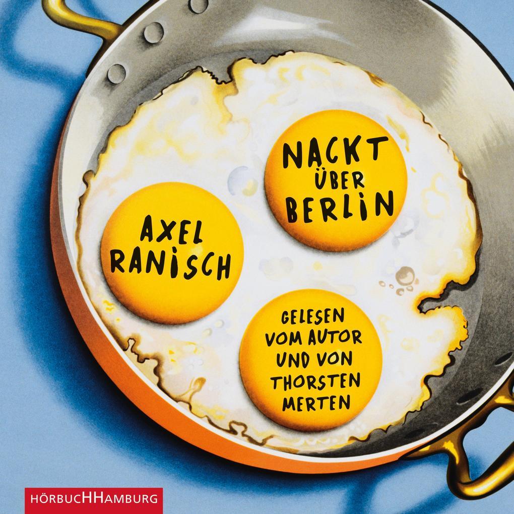Nackt über Berlin als Hörbuch Download