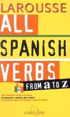 All Spanish Verbs from A to Z als Taschenbuch