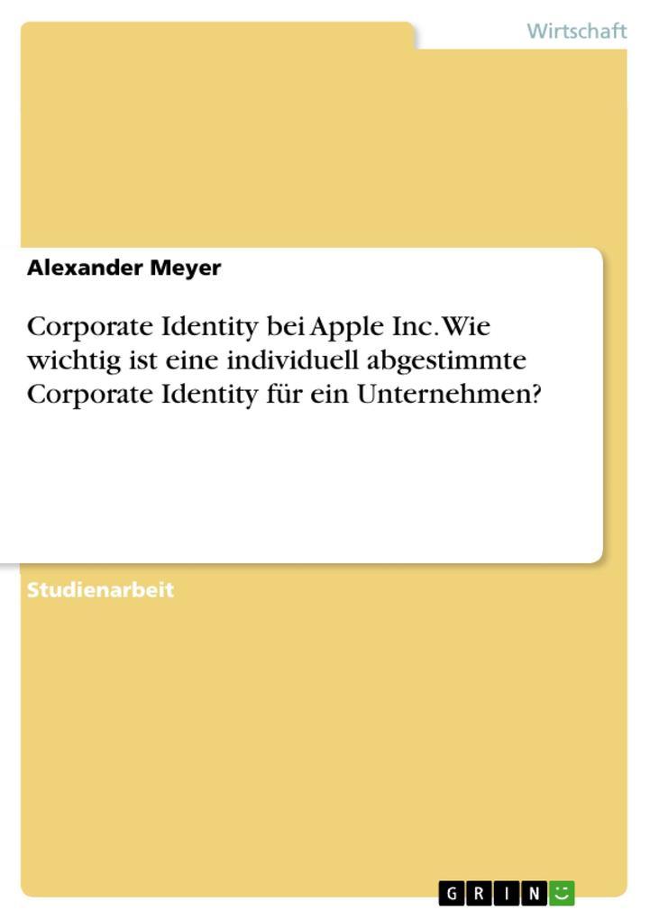 Corporate Identity bei Apple Inc. Wie wichtig i...