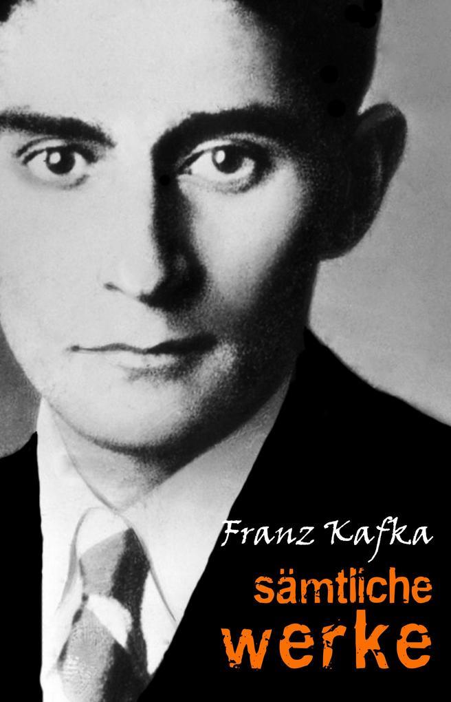 Franz Kafka: Sämtliche Werke als eBook