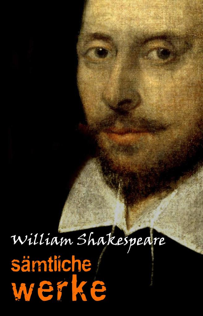 William Shakespeare: Sämtliche Werke als eBook
