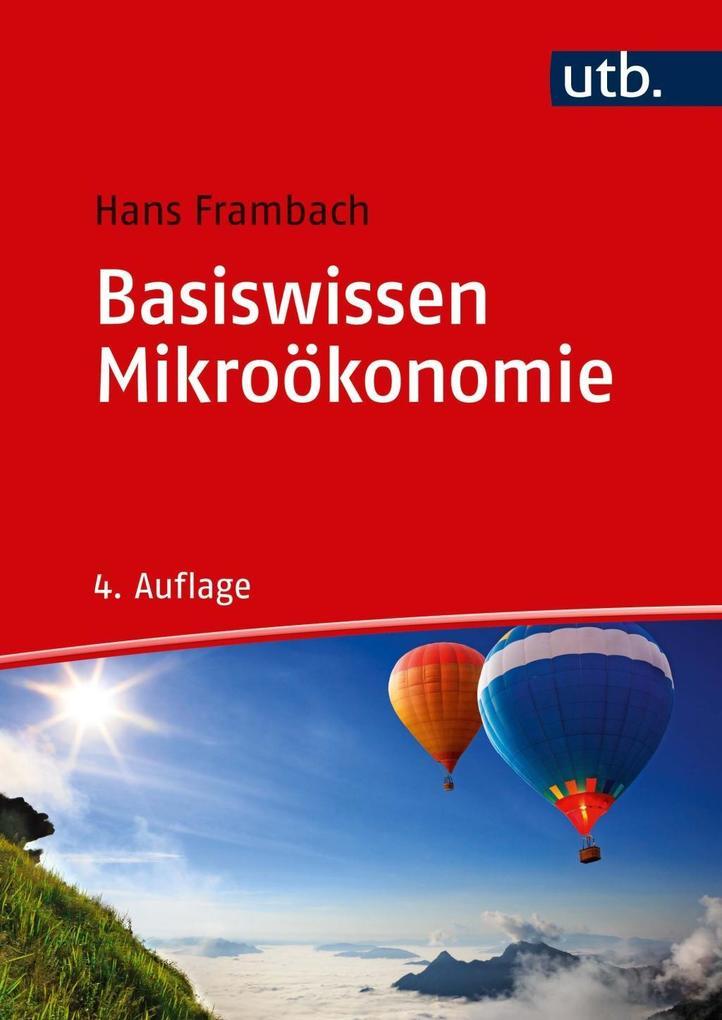 Basiswissen Mikroökonomie als Taschenbuch von H...