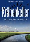 Krähenkeller. Friesland-Thriller