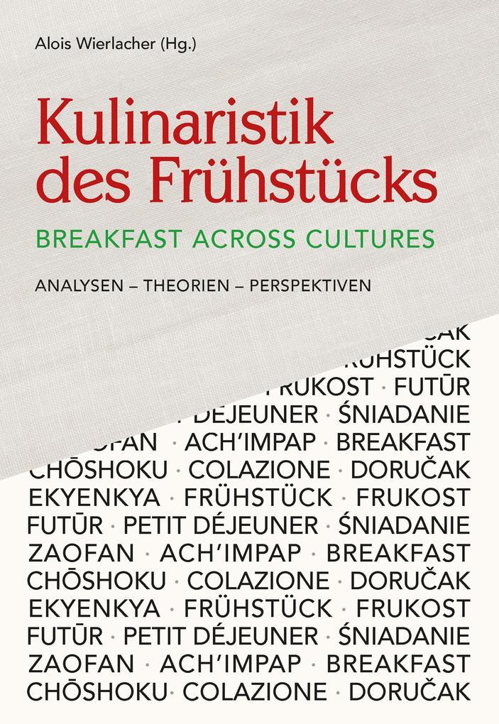 Kulinaristik des Frühstücks / Breakfast Across Cultures als eBook