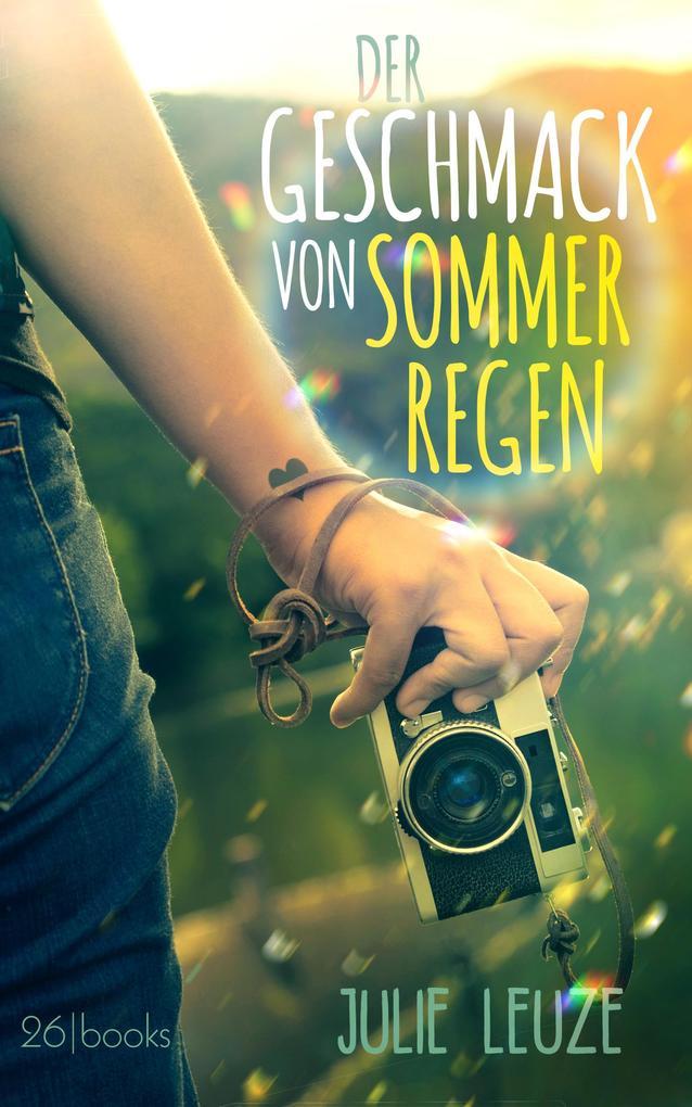 Der Geschmack von Sommerregen als eBook