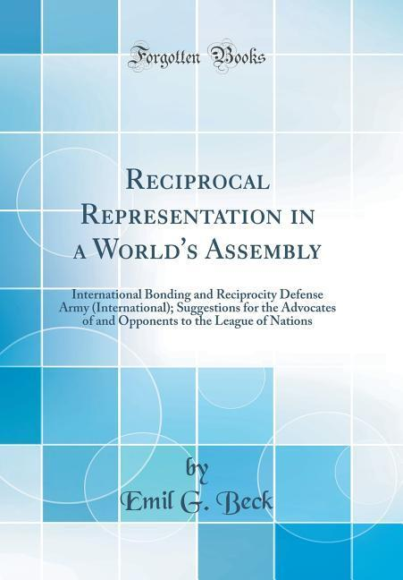 Reciprocal Representation in a World´s Assembly...