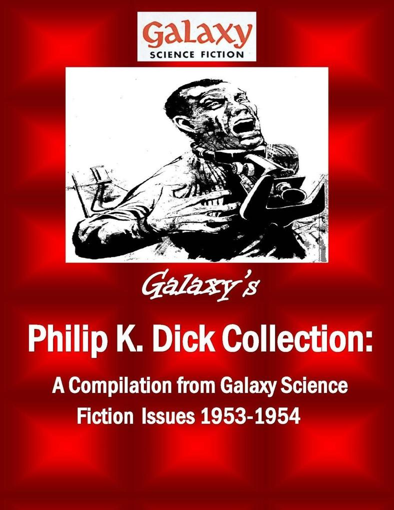 Galaxy's Philip K Dick Collection