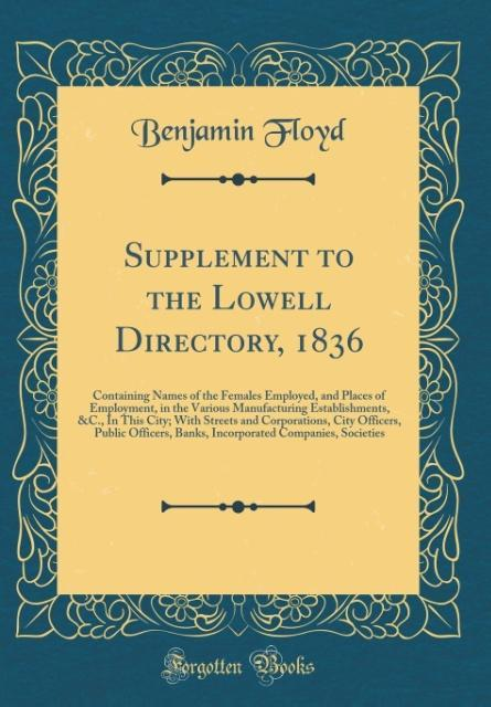 Supplement to the Lowell Directory, 1836 als Bu...