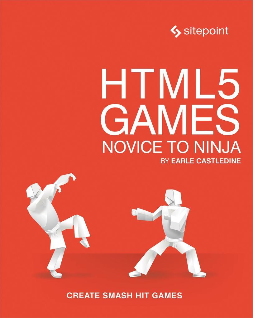 HTML5 Games als eBook von Earle Castledine