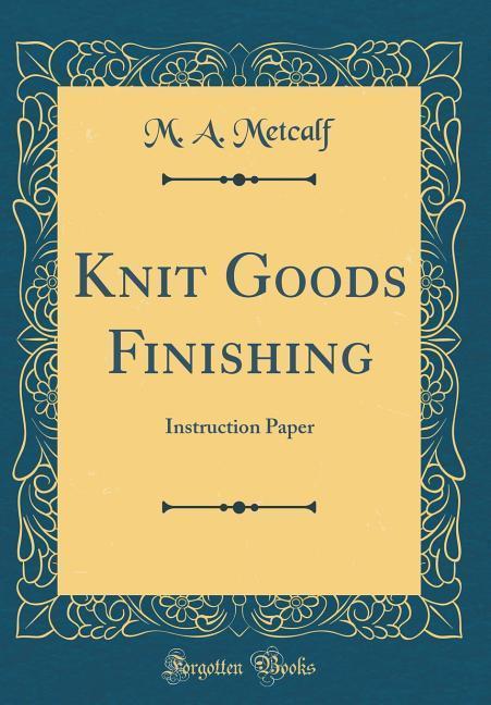 Knit Goods Finishing