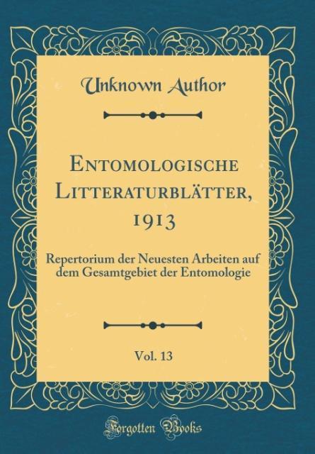 Entomologische Litteraturblätter, 1913, Vol. 13...