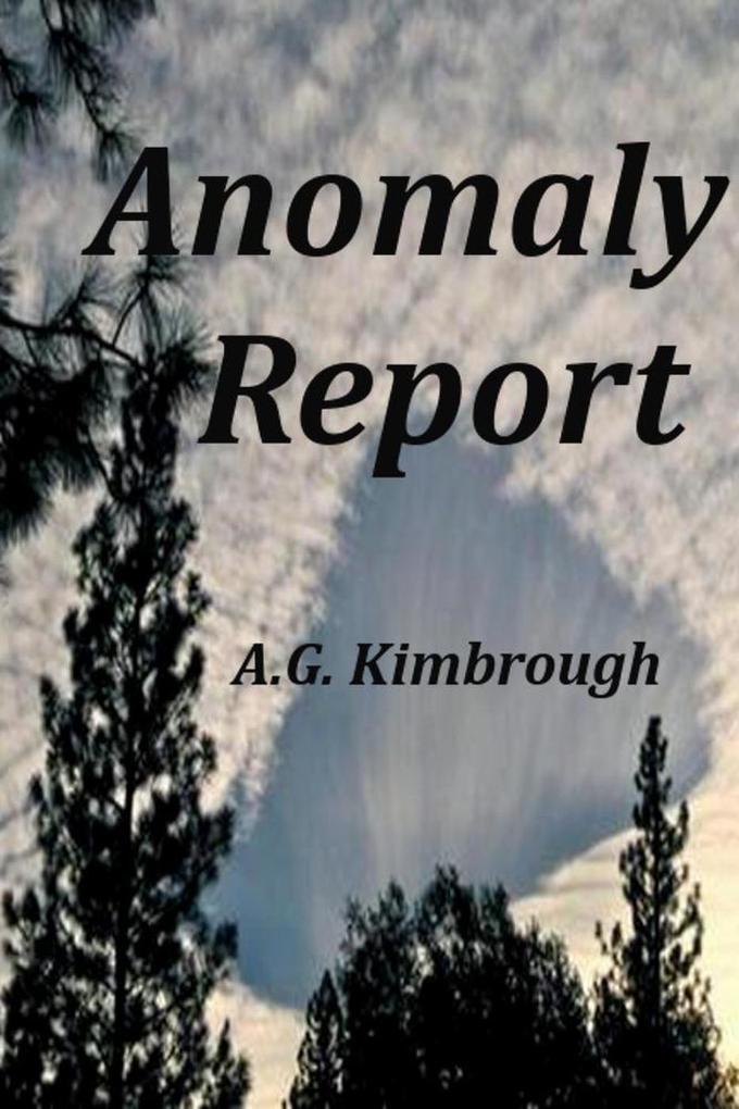 Anomaly Report als eBook von A.G. Kimbrough