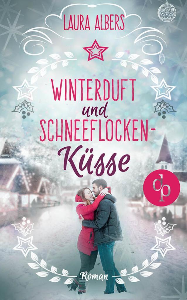 Winterduft und Schneeflockenküsse (Liebesroman) als eBook