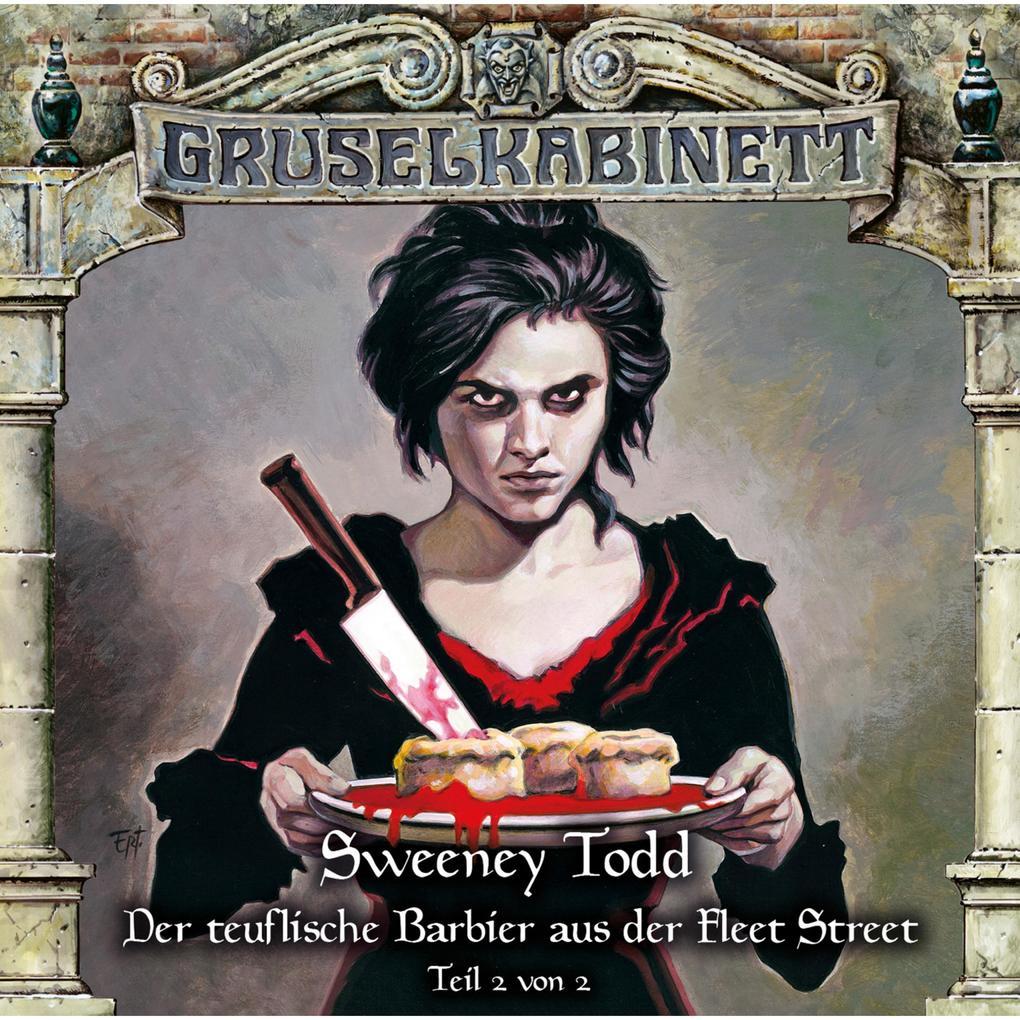 Gruselkabinett, Folge 133: Sweeney Todd - Der teuflische Barbier aus der Fleet Street (Teil 2 von 2) als Hörbuch Download
