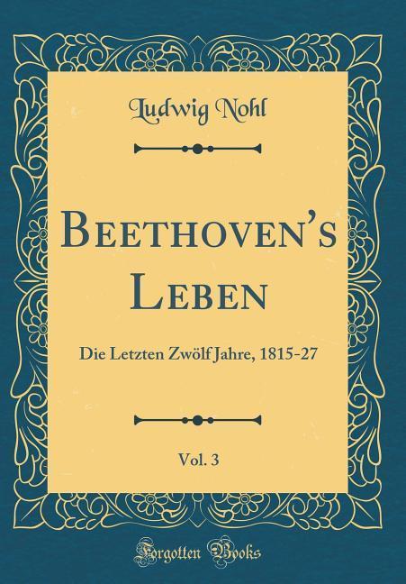 Beethoven's Leben, Vol. 3
